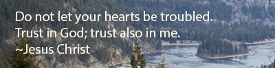 Do-not-let-your-hearts-be-troubled-Trust-in-God-trust-also-in-me